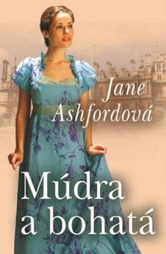 Múdra a bohatá - Jane Ashford