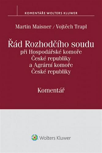 Řád Rozhodčího soudu při Hospodářské komoře České republiky a Agrární komoře České republiky - komentář