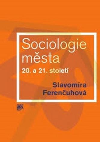 Sociologie města 20. a 21. století