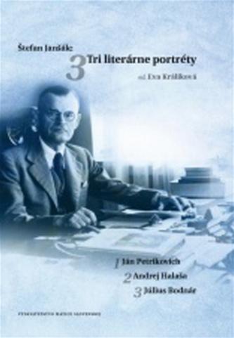 Štefan Janšák: Tri literárne potréty