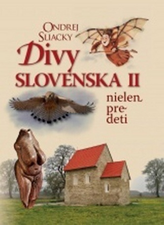 Divy Slovenska II - Sliacky Ondrej