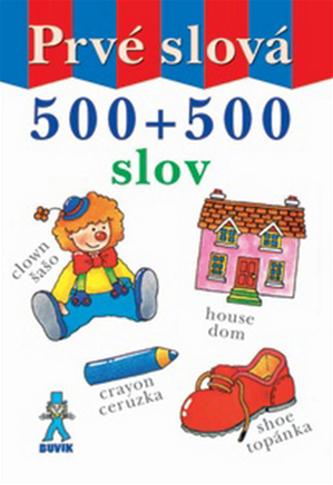 Prvé slová - 500 + 500 slov