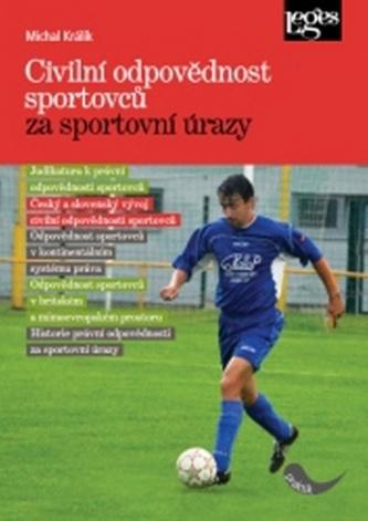 Civilní odpovědnost sportovců za sportovní úrazy