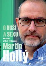 Hollý Martin- O duši a sexu
