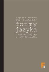 Formy jazyka; úvod do logiky a její filosofie