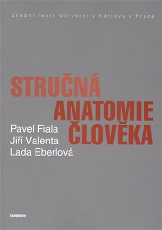 Stručná anatomie člověka - Pavel Fiala