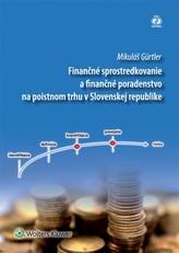 Finančné sprostredkovanie a finančné poradenstvo na poistnom trhu v Slovenskej republike