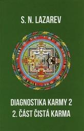 Diagnostika karmy 2 - 2. část čistá karma