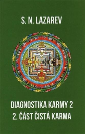 Diagnostika karmy 2 - 2. část - S.N. Lazarev
