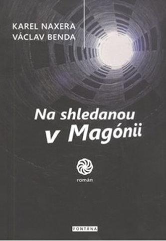 Na shledanou v Magónii
