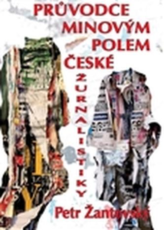 Průvodce minovým polem české žurnalistiky