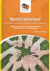 Bazální stimulace pro pečující, terapeuty, logopedy a speciální pedagogy