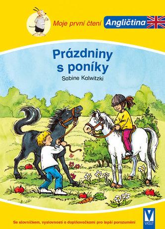 Prázdniny s poníky - Moje první čtení - Angličtina