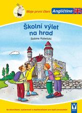 Školní výlet na hrad - Moje první čtení - Angličtina