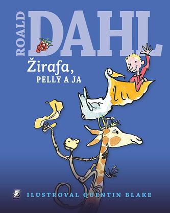 Žirafa, Pelly a ja