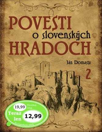 Povesti o slovenských hradoch 2