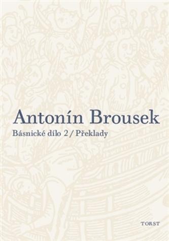 Antonín Brousek: Básnické dílo
