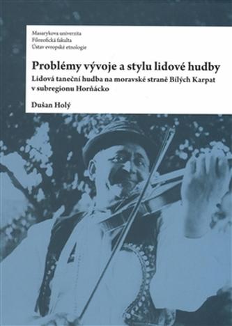 Problémy vývoje a stylu lidové hudby