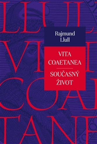 Vita coaetanea / Současný život