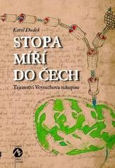Stopa míří do Čech - Tajemství Voynichova rukopisu