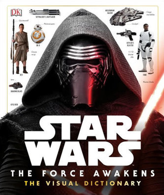 Star Wars - The Force Awakens Visual Dictionary - neuveden