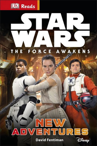 Star Wars - The Force Awakens: New Adventures (guided reading series) - Fentiman David