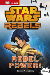 Star Wars - Rebels Rebel Power! (guided reading series)