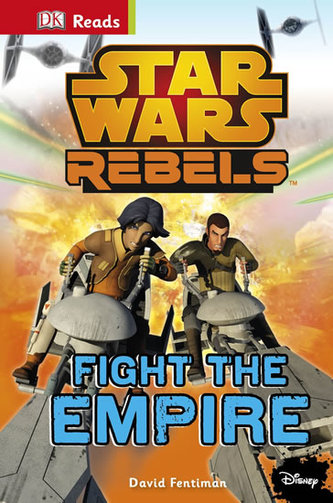 Star Wars - Rebels Fight The Empire! (guided reading series) - Fentiman David