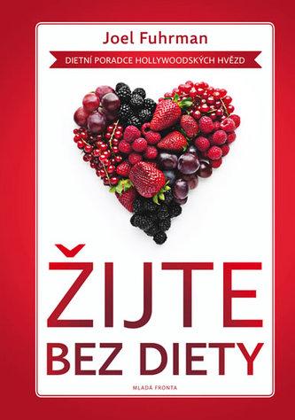 Žijte bez diety - Dietní poradce hoolywoodských hvězd