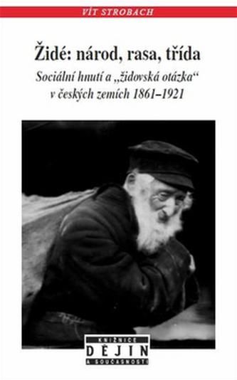 Židé: národ, rasa, třída