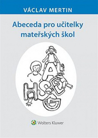 Abeceda pro učitelky mateřských škol - Václav Mertin