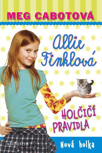 Holčičí pravidla 2: Allie Finklová - Nová holka - Meg Cabotová