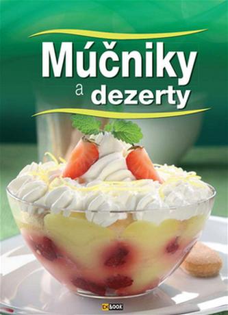 Múčniky a dezerty - Ilona Horváth