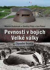 Pevnosti v bojích Velké války - Západní fronta