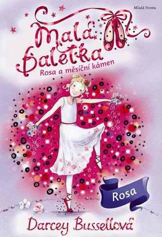 Malá baletka 9 - Rosa a měsíční kámen