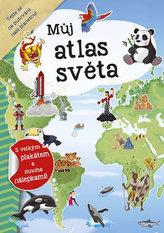 Můj atlas světa + plakát a nálepky