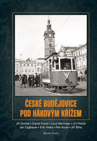 České Budějovice pod hákovým křížem