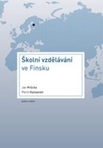 Školní vzdělávání ve Finsku - Jan Průcha