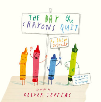 The Day the Crayons Quit - Daywalt Drew