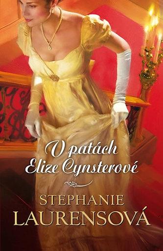 V patách Elize Cynsterové - Stephanie Laurens