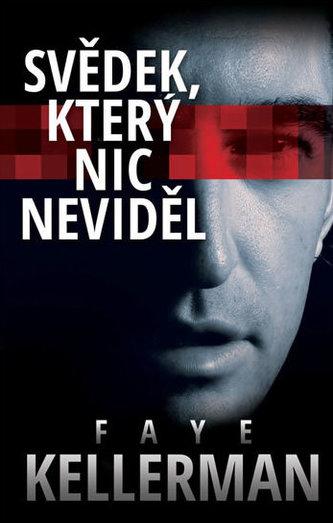 Svědek, který nic neviděl - Faye Kellerman