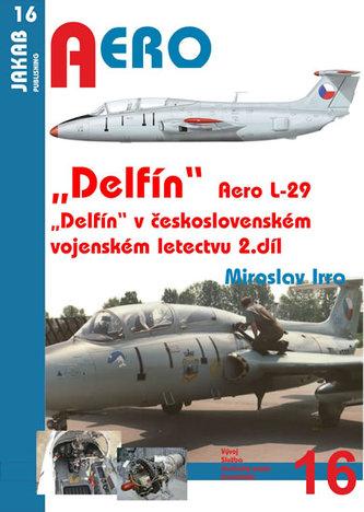 "Aero L-29 ""Delfín"" - 2.díl"