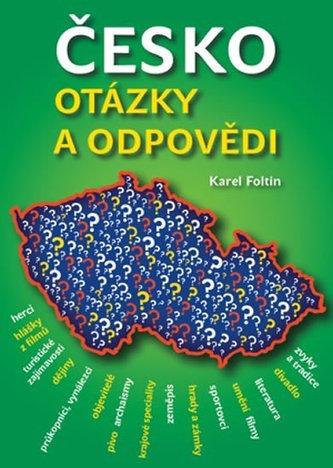 Česko - Otázky a odpovědi - Karel Foltin
