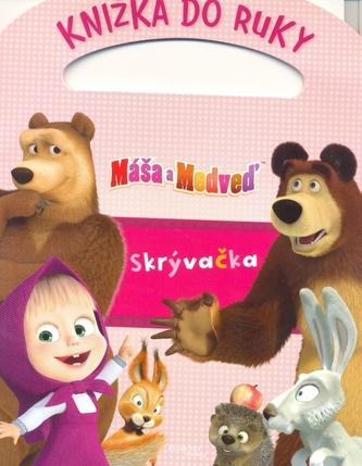 Máša a medveď Knižka do ruky Skrývačka