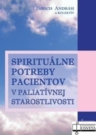 Spirituálne potreby pacientov v paliatívnej starostlivosti