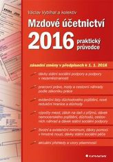 Mzdové účetnictví 2016 - praktický průvodce