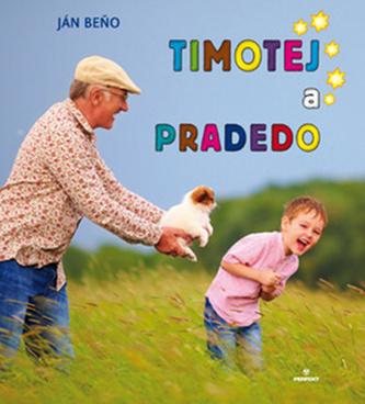 Timotej a pradedo - Ján Beňo