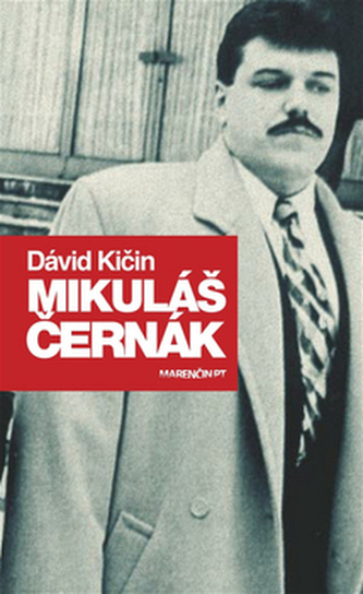 Mikuláš Černák - Dávid Kičin