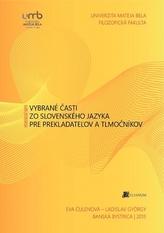 Vybrané časti zo slovenského jazyka pre prekladateľov a tlmočníkov