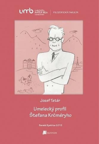 Umelecký profil Štefana Krčméryho